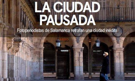 Fotoperiodistas de Salamanca retratan una ciudad inédita