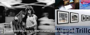 Miguel Trillo en Librería Letras Corsarias y Galería Adora Calvo