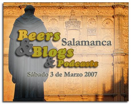 Beer & Blogs - Salamanca 3 Marzo 2007
