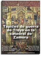 Tapices de guerra de Troya en la catedral de Zamora