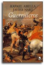 Guerrilleros, de Javier Nart y Rafael Abella